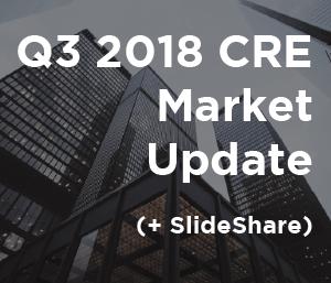 Q3 2018 CRE Market Update_RRA-01